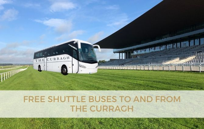 Free Shuttle Bus to anf from The Curragh racecourse